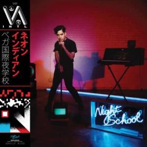 neon indian vega inlt night school